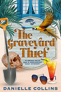 The Graveyard Thief by Danielle Collins