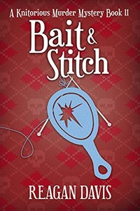 Bait & Stitch by Reagan Davis