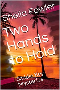 Two Hands to Hold by Sheila Fowler