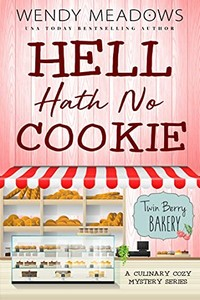Hell Hath No Cookie by Wendy Meadows
