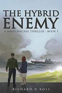 The Hybrid Enemy by Richard D. Ross