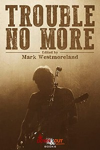 Trouble No More by Mark Westmoreland