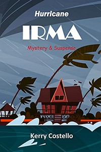 Hurricane Irma by Kerry Costello