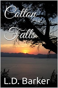 Cotton Falls by L. D. Barker