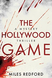 The Hollywood Game by Miles Redford
